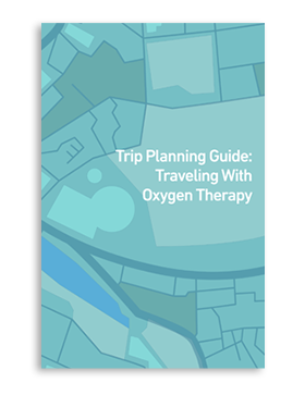 Trip Planning Guide: Traveling with Oxygen Therapy